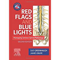 Red Flags and Blue Lights: Managing Serious Spinal Pathology, 2e (Physiotherapy Pocketbooks)