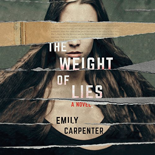 The Weight of Lies: A Novel by Brilliance Audio