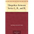 Unspoken Sermons Series I., II., and II.