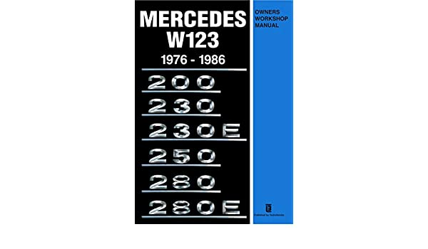 Mercedes w123 1976 1986 owners workshop manual trade manual ebook mercedes w123 1976 1986 owners workshop manual trade manual ebook amazon fandeluxe Gallery