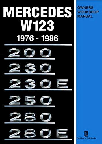 Mercedes W123 1976-1986 Owners Workshop (1986 Shop Manual)