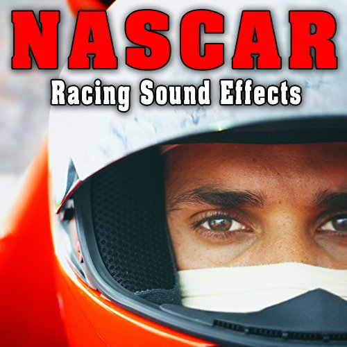 Racing Sound Effects - Nascar Racing Sound Effects