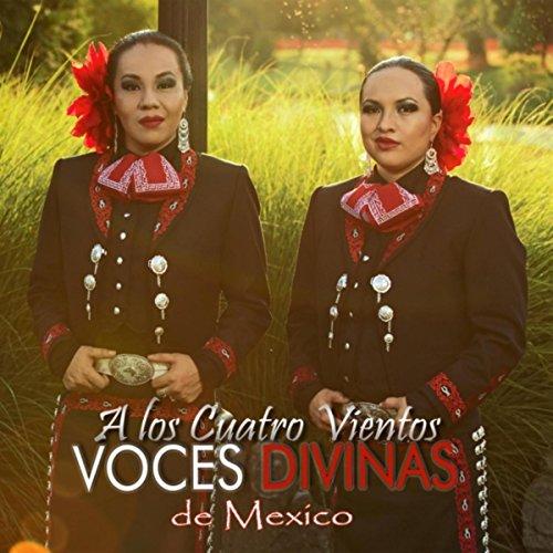 a los cuatro vientos by voces divinas de mexico on amazon