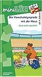miniLÜK: Die Vorschulolympiade mit der Maus 1: für Kinder ab 4 Jahren