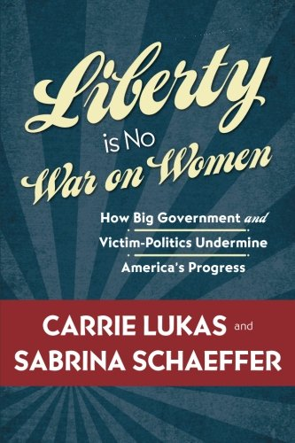 Liberty Is No War on Women