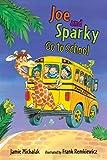Joe and Sparky Go to School