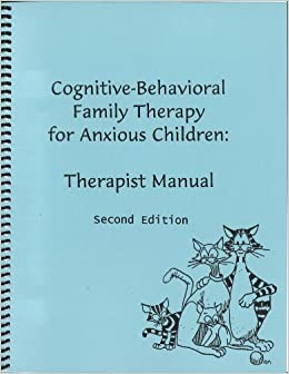Cognitive-Behavioral Family Therapy for Anxious Children ...