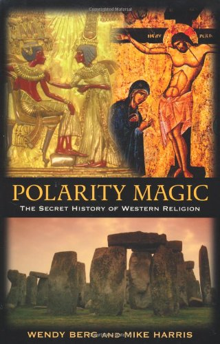 Download Polarity Magic: The Secret History of Western Religion pdf