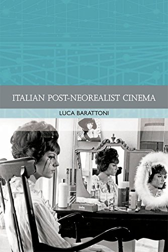 Italian Post-Neorealist Cinema (Traditions in World Cinema EUP)