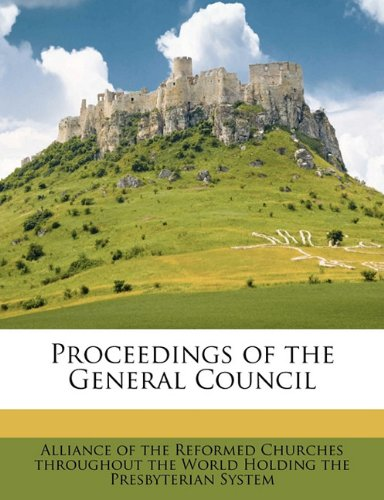 Proceedings of the General Council Volume 5 PDF