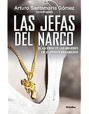 Las Jefas del Narco / Drug Baronesses: El Ascenso de Las Mujeres En El Crimen Organizado