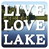 Live Love Lake Sign; 13.5x13.5 in. home decor sign with outdoor lake scene