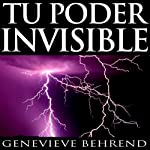 Tu poder invisible [Your Invisible Power, Spanish Edition]: Coleccion Exito | Genevieve Behrend