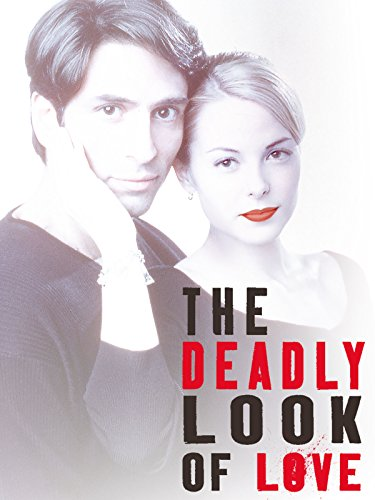 - The Deadly Look of Love