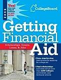 Getting Financial Aid 2009, College Board Staff, 0874478251