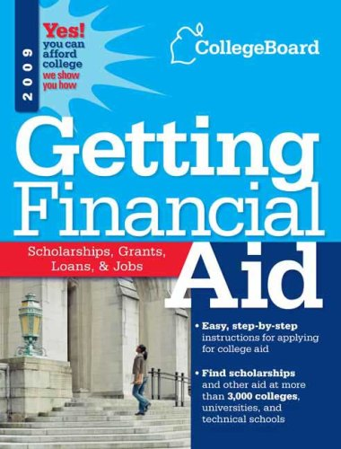 Getting Financial Aid 2009 (College Board Guide to Getting Financial Aid)