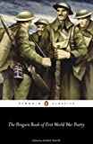 Book cover from The Penguin Book of First World War Poetry (Penguin Classics) by George Walter