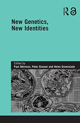 New Genetics, New Identities (Genetics and Society)