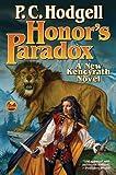 Honor's Paradox, P. C. Hodgell, 145163854X