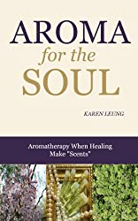 Aroma for the Soul: When Healing Makes