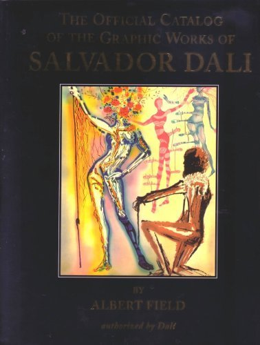 The Official Catalog of the Graphic Works of Salvador Dali