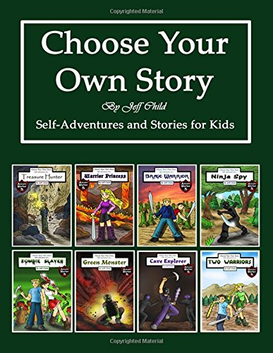 Choose Your Own Story: Self-Adventure and Stories for Kids