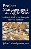 img - for Project Management the Agile Way: Making It Work in the Enterprise, 2nd Edition book / textbook / text book