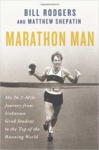 Marathon man my 262 mile journey from unknown grad student to the marathon man my 262 mile journey from unknown grad student to the top of the running world bill rodgers matthew shepatin 9781250016980 amazon thecheapjerseys Images