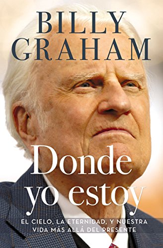 Donde yo estoy de Billy Graham