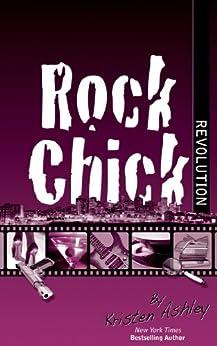 Rock Chick Revolution by [Ashley, Kristen]