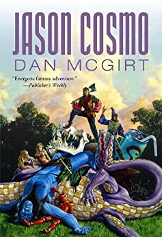 Jason Cosmo (Cosmo Non-Trilogy Book 1) by [McGirt, Dan]