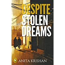 Despite Stolen Dreams