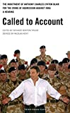 img - for Called to Account: The indictment of Anthony Charles Lynton Blair for the crime of aggression against Iraq - a Hearing (Oberon Modern Plays) book / textbook / text book
