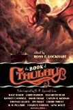 The Book of Cthulhu, Neil Gaiman and Caitlin R. Kiernan, 1597802328