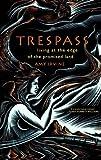 Trespass, Amy Irvine, 0865477450