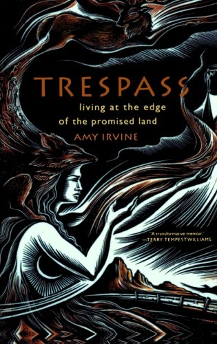 Trespass: Living at the Edge of the Promised Land ebook