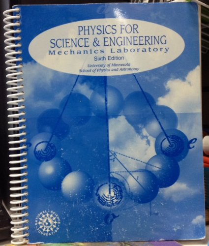 Physics for Science & Engineering - Mechanics Laboratory - Sixth Edition Paperback Spiral Bound