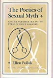 img - for The Poetics of Sexual Myth, Gender and Ideology in the Verse of Swift and Pope (Signed Copy) (Women in Culture and Society) book / textbook / text book