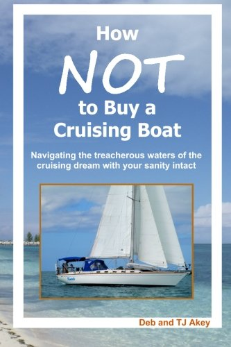 How Not to Buy a Cruising Boat