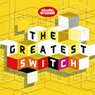 The Greatest Switch 2010