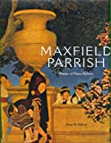 Maxfield Parrish: Master of the Make-Believe