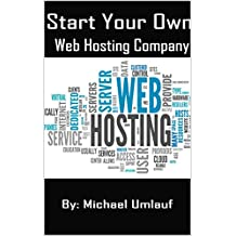 How To Start Your Own Hosting Company