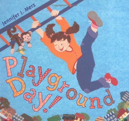Image result for playground day jennifer merz