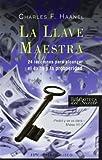 La llave maestra (Biblioteca del Secreto) (Spanish Edition) by Charles F. Haanel (2007-04-01) Livre Pdf/ePub eBook