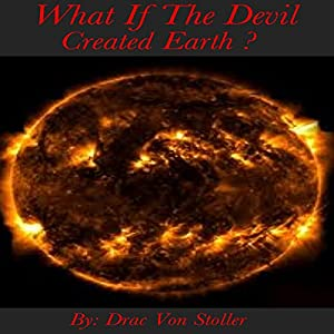 What if the Devil Created Earth Audiobook
