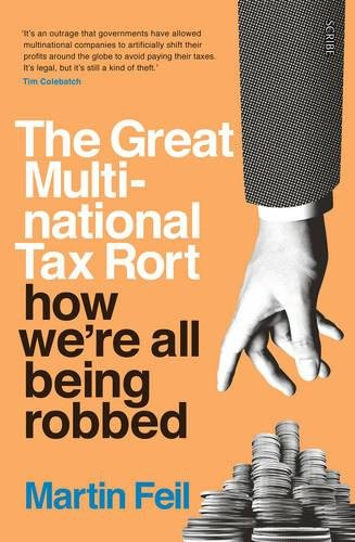 The Great Multinational Tax Rort: how we