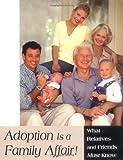 Adoption Is a Family Affair!, Patricia Irwin Johnston, 0944934285