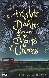 vignette de 'Aristote et Dante découvrent les secrets de l'univers (Benjamin Alire Sáenz)'
