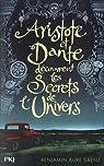 Aristote et Dante découvrent les secrets de l'univers par Sáenz