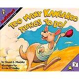 Too Many Kangaroo Things to Do! (MathStart 3)